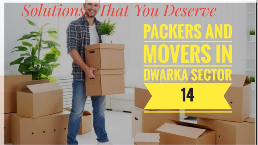 Packers And Movers In Dwaka Sector 14