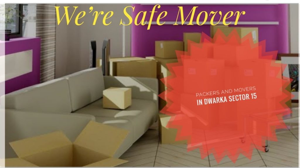 Packers And Movers In Dwaka Sector 15