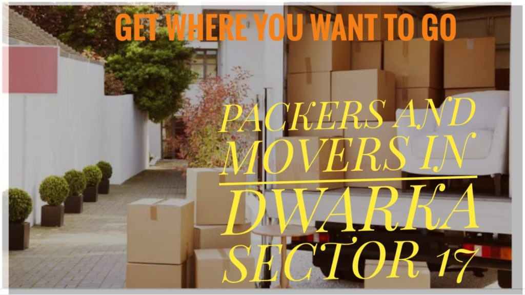 Packers And Movers In Dwaka Sector 17