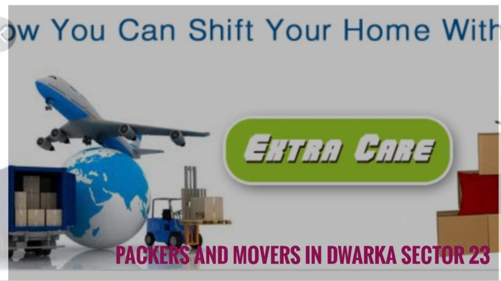 Packers And Movers In Dwaka Sector 23