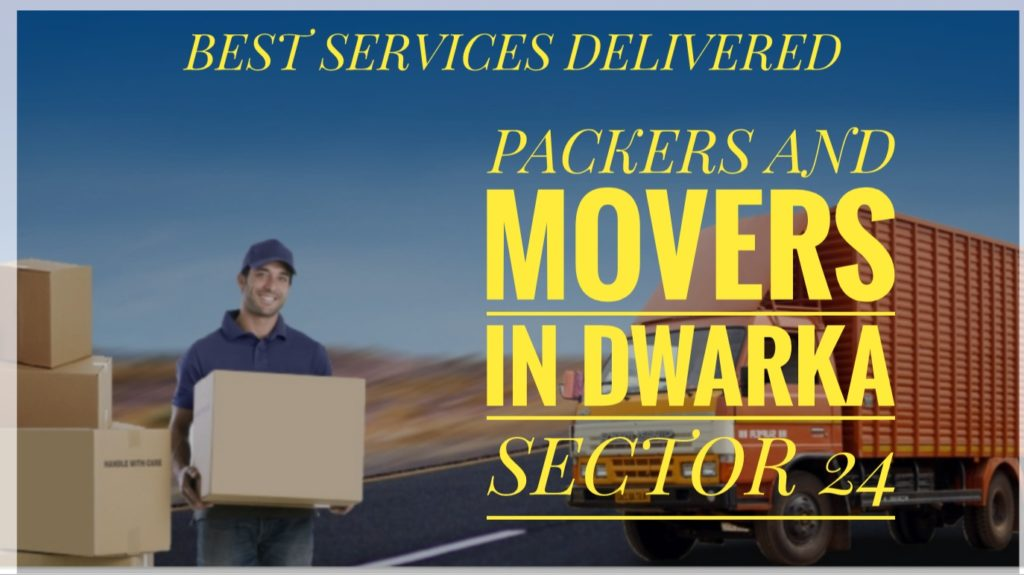 Packers And Movers In Dwaka Sector 24