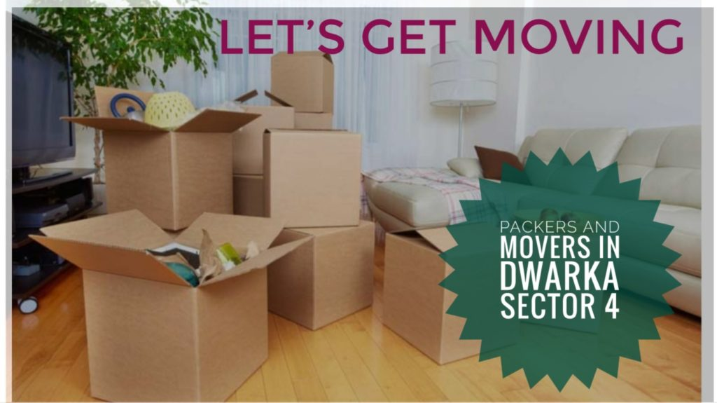 Packers And Movers In Dwaka Sector 4