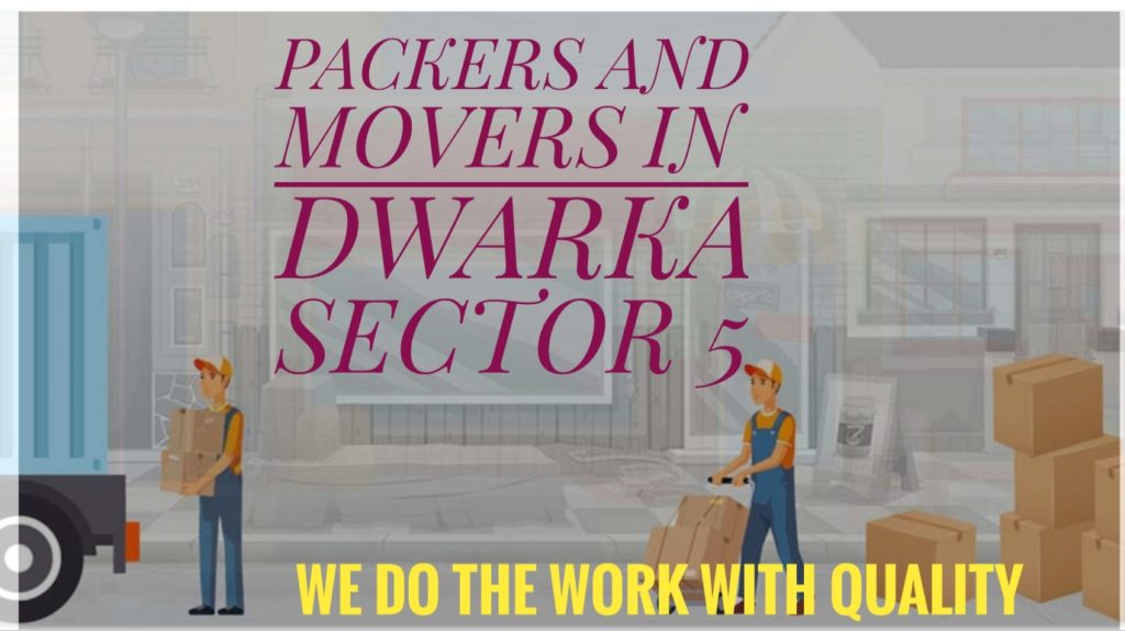 Packers And Movers In Dwaka Sector 5