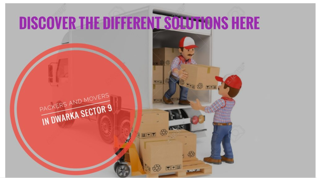 Packers And Movers In Dwaka Sector 9