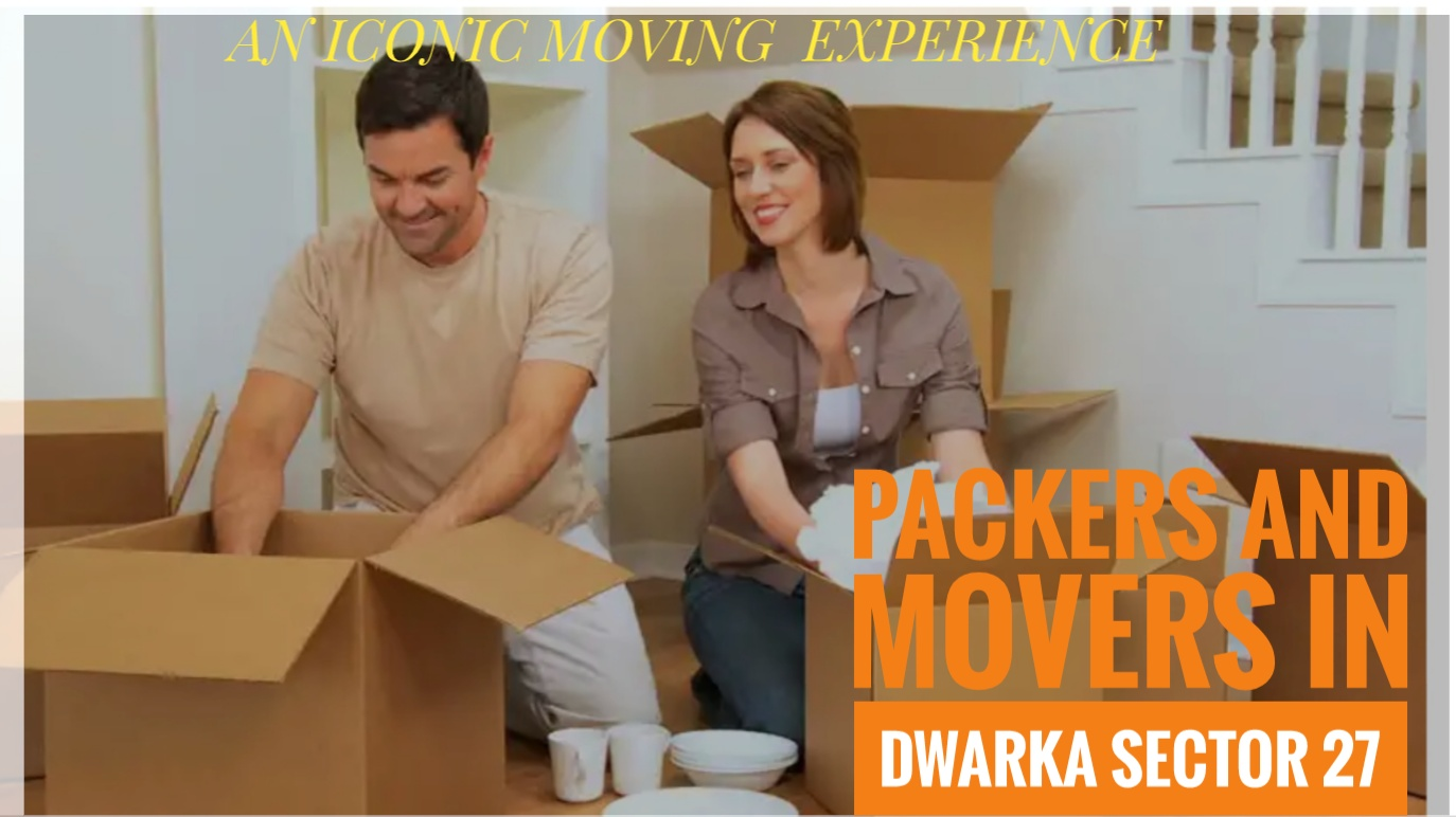 Packers And Movers In Dwarka Sector 27